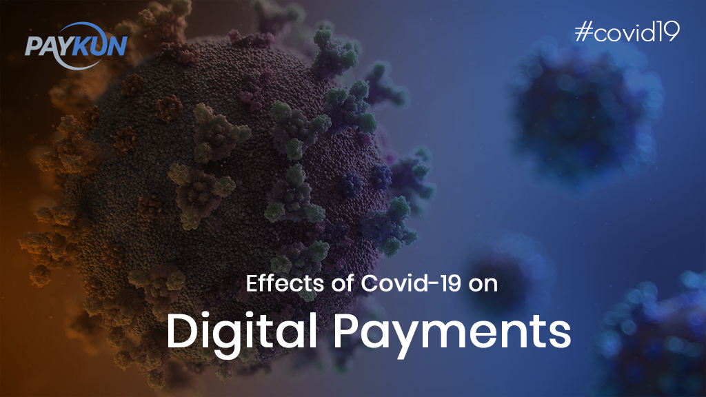 Impact of COVID-19 on Digital Payments