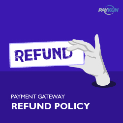 payment gateway refund policy