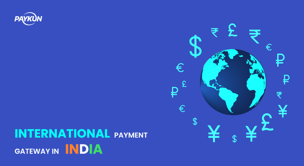 INTERNATIONAL PAYMENT GATEWAY IN INDIA