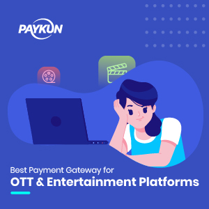 Payment Gateway for OTT